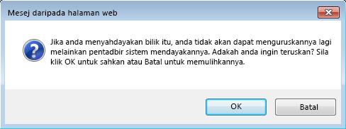 Petikan skrin kotak dialog meminta pengesahan untuk menyahdayakan bilik sembang