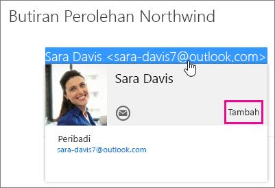 Petikan skrin bagi sebahagian daripada mesej e-mel pada halaman Mel Outlook. Penghantar mesej diserlahkan dan kad kenalan penerima tersebut muncul. Terdapat petak bual untuk perintah Tambah pada kad kenalan.