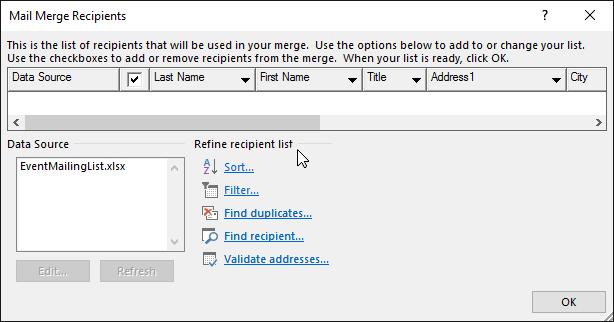Dalam Word dokumen cantum mel, pilih Edit penerima dan dalam kotak dialog penerima Cantum mel, di bawah perhalusi Senarai penerima, pilih opsyen.
