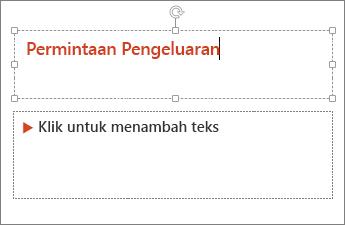 Menunjukkan menambah teks ke medan teks dalam PowerPoint