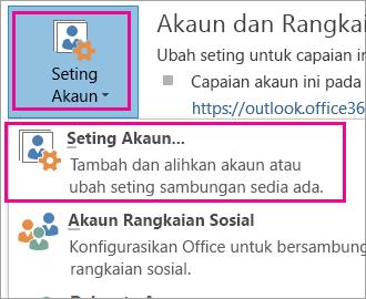 Untuk mengalih keluar akaun Gmail anda, pilih Fail, Seting Akaun, Seting Akaun.