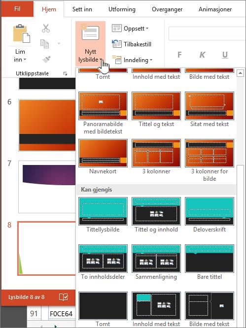 Klikk på pilen ved siden av Nytt lysbilde for å vise et utvalg av maler