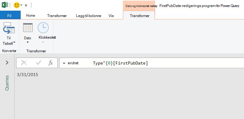 Redigerings program for Power Query som viser en enkelt dato verdi