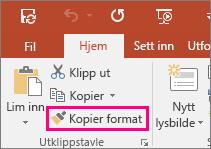 Viser knappen Kopier format i PowerPoint