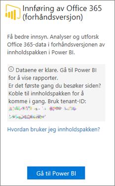 Velg Gå til Power BI på innføringskortet for Office 365