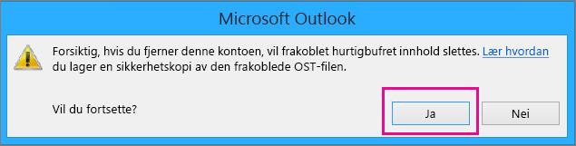 Når du fjerner Gmail-kontoen fra Outlook, klikker du Ja til advarselen om at den frakoblede hurtigbufferen slettes.