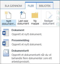 Nytt dokument-knappen med rullegardinlisten på båndet