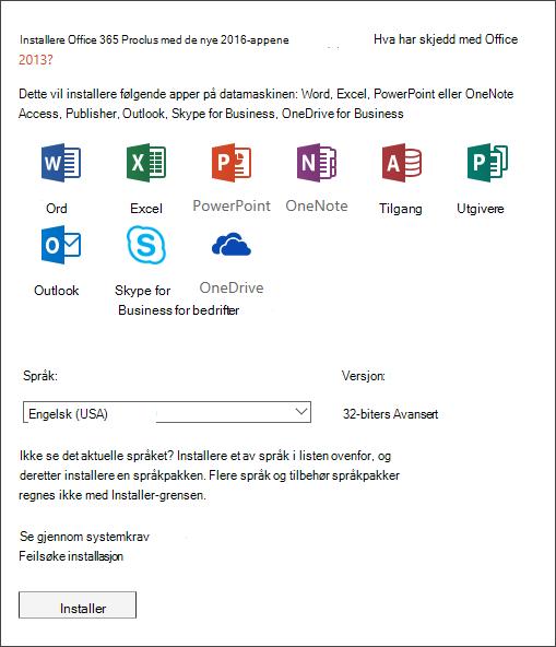 Hvis du har et valg, velger du hvilken versjon av Office du vil installere, velger et språk og velger deretter Installer.