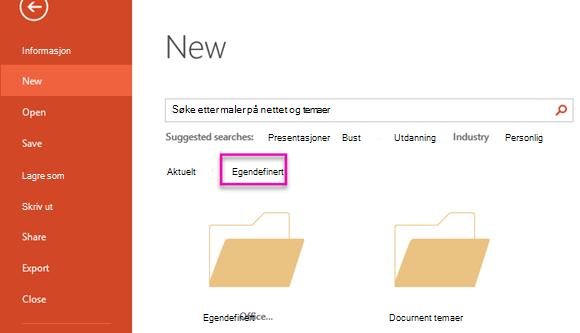 Velg egendefinert for å få tilgang til malen du opprettet på siden ny fil.