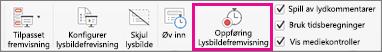 Klikk på Spill inn lysbildefremvisning for å starte opptaket