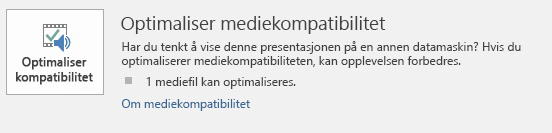 knappen Optimaliser kompatibilitet i PowerPoint