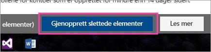 Et skjermbilde av Gjenopprett slettede elementer-knappen.