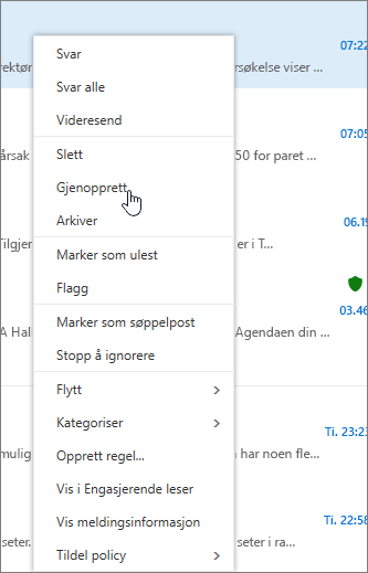 Et skjermbilde viser alternativet Gjenopprett valgt når en e-postmelding er valgt i Slettede elementer-mappen.