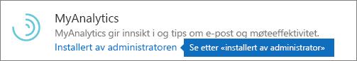 En administrator installerte et tillegg i Outlook Store.