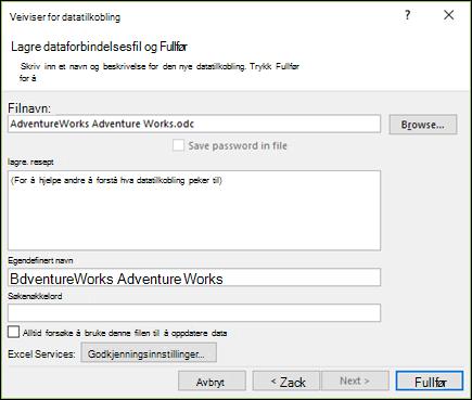 Veiviseren for datatilkobling > Lagre dataforbindelsesfil og Fullfør
