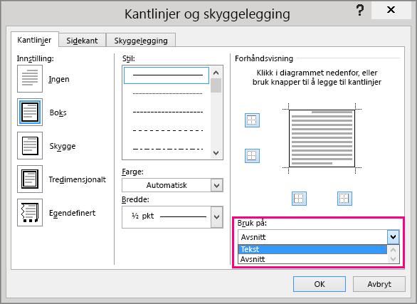 Alternativene i Bruk på boks er uthevet i dialogboksen Kantlinjer og skyggelegging.