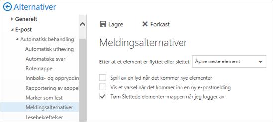 Et skjermbilde viser dialogboksen Meldingsalternativer, hvor det er merket av for Tøm slettede elementer-mappen ved avlogging.