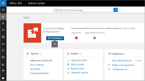 Klikk Oppsett på administratorsiden for Office 365