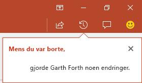 PowerPoint for Office 365 viser deg hvem som gjorde endringer på den dele filen mens du var borte.