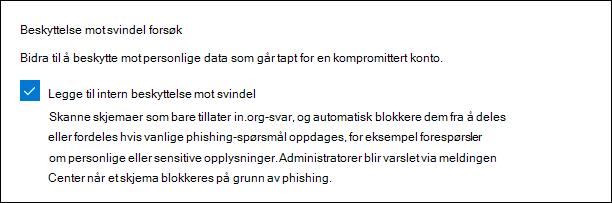 Administrator innstillinger for Microsoft-skjemaer for beskyttelse mot svindel forsøk