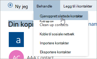 Et skjermbilde av knappen Gjenopprett slettede kontakter.