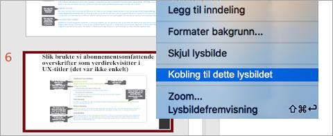Viser Koble til lysbilde i en presentasjon