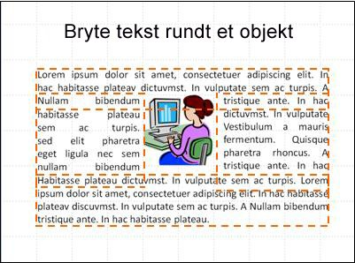 Lysbilde med innsatt objekt, tekstbokser som vises og ferdig tekst.