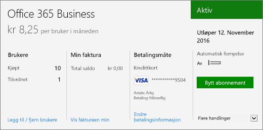 Abonnement på abonnementsiden i administrasjonssenteret for Office 365 som viser hvilket abonnement du har og dets status.