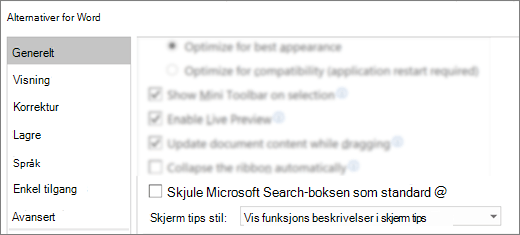 Dialog boksen alternativer for fil > som viser alternativet Skjul Microsoft Search-boksen som standard.