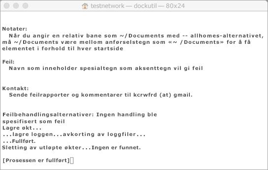 Hold nede CONTRL + klikk på Dockutil-verktøyet for åpne det.