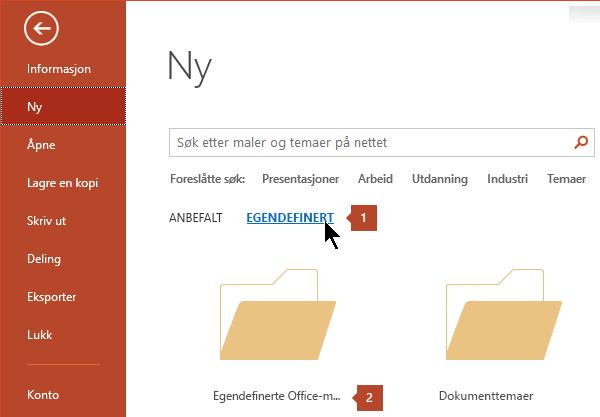 Klikk på Egendefinert under Fil > Ny, og deretter Egendefinerte Office-maler.