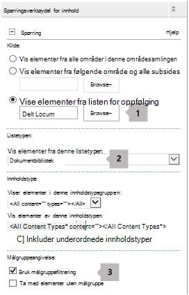 Webdelen for innholdsspørring egenskaper innholdslisten med tre bildeforklaringer