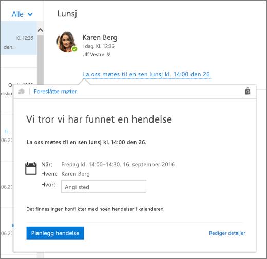 Skjermbilde av en e-postmelding med tekst om et møte og Foreslåtte møter-kortet med møtedetaljene og alternativene for å planlegge arrangementet og redigere detaljene.