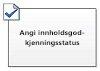 Angi innholdsgodkjenningsstatus