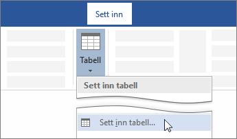 Sette inn tabellalternativ på båndet i Word