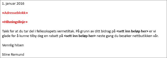 Eksempel brev for utskrifts fletting i Word som viser «Address Block»-feltet og «hilsnings linje»-feltet.
