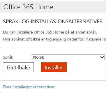 På siden med alternativer for installasjonsspråk, velger du koblingen Flere installasjonsalternativer.
