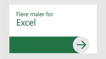 Flere maler for Excel