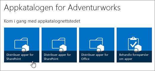 Komme i gang med appkatalog-flisene med Distribuer apper for SharePoint uthevet.