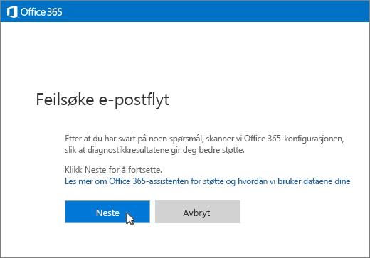 Skjermbilde av oppstarten av feilsøkeren for e-postflyt, med Neste-knappen valgt.