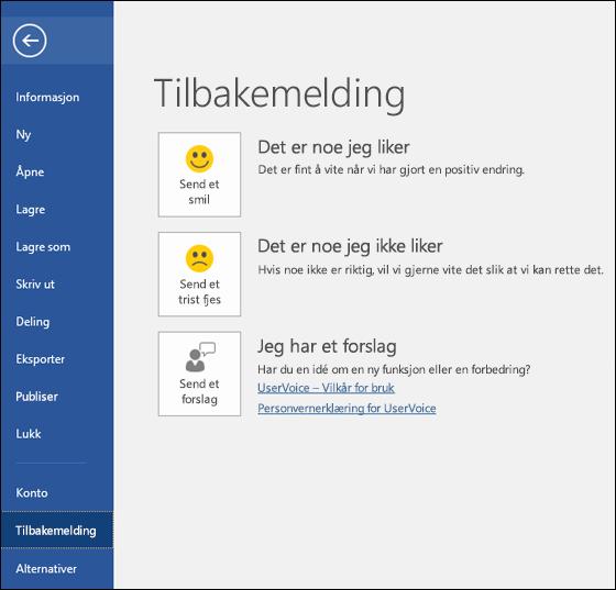 Klikk Fil > Tilbakemelding for å sende kommentarer eller forslag om Microsoft Word