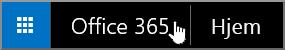 Knappen for å gå til startsiden i Office 365