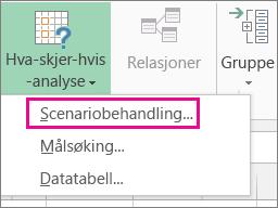 Scenariobehandling i galleriet Hva-skjer-hvis-analyse på Data-fanen.
