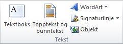 Tekst-gruppen i kategorien Sett inn på Excel 2010-båndet.