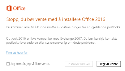Feil: Stopp, du bør vente med å installere Office 2016