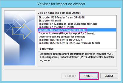 Velg Importer fra et annet program eller en annen fil.