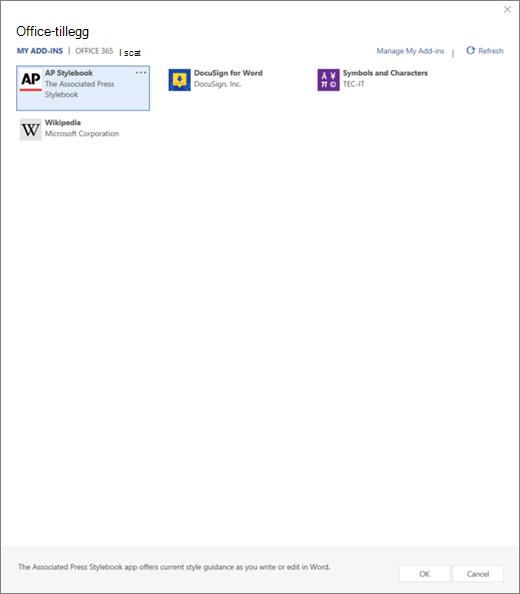 Skjermbilde viser den fanen Mine tillegg på siden Office-tillegg der brukeren COM-tillegg vises. Velg tillegget til å starte den. Tilgjengelige er også alternativene for å behandle Mine tillegg eller oppdater.