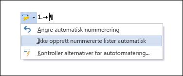 Nummereringsalternativene vises i Autokorrektur.