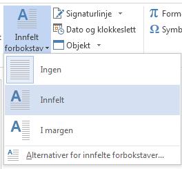 Velg Senket på menyen Innfelt forbokstav.