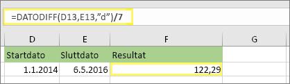 """=(DATODIFF(D13,E13,""""d"""")/7) og resultat: 122,29"""